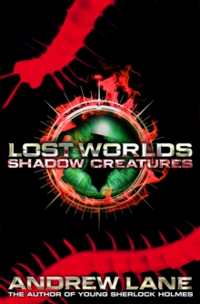 Lost Worlds : Shadow creatures Part 2, Paperback Book