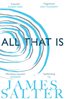 All That Is, Paperback Book