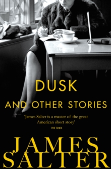 Dusk and Other Stories, Paperback Book