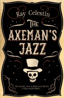 The Axeman's Jazz, Hardback Book
