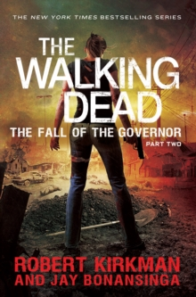 The Fall of the Governor Part Two, Paperback Book