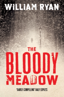The Bloody Meadow, Paperback Book