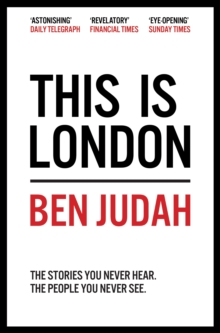 This is London : Life and Death in the World City, Paperback Book