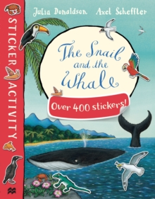 The Snail and the Whale Sticker Book, Paperback Book