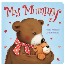 My Mummy, Board book Book