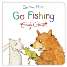 Bear and Hare Go Fishing, Board book Book