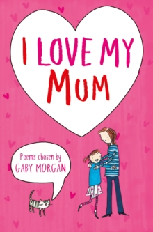 I Love My Mum, Paperback Book