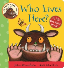 Who Lives Here? : A Lift-the-Flap Book, Board book Book