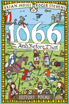 1066 and Before That - History Poems, Paperback Book