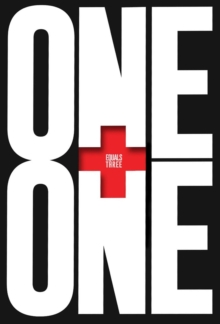One Plus One Equals Three : A Masterclass in Creative Thinking, Hardback Book