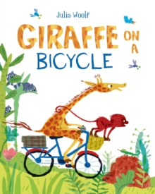 Giraffe on a Bicycle, Paperback Book