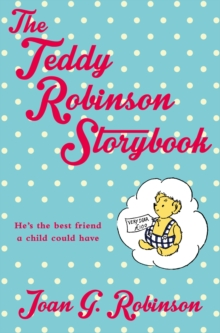 The Teddy Robinson Storybook, Paperback Book