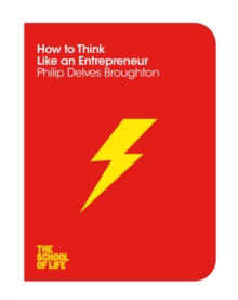 How to Think Like an Entrepreneur, Paperback Book