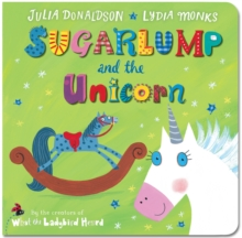 Sugarlump and the Unicorn, Board book Book