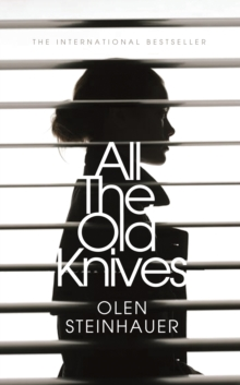 All the Old Knives, Hardback Book