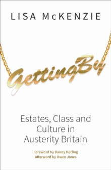 Getting by : Estates, Class and Culture in Austerity Britain, Paperback Book