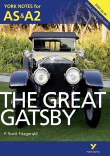 The Great Gatsby: York Notes for AS & A2, Paperback Book