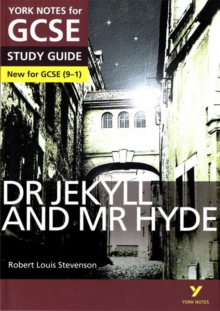Dr Jekyll and Mr Hyde: York Notes for GCSE (9-1), Paperback Book