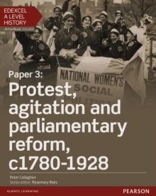 Edexcel A Level History, Paper 3: Protest, Agitation and Parliamentary Reform C1780-1928 Student Book + Activebook, Mixed media product Book