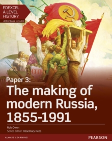 Edexcel A Level History, Paper 3: The Making of Modern Russia 1855-1991 Student Book + Activebook, Mixed media product Book