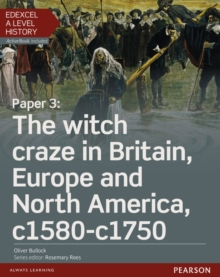 Edexcel A Level History, Paper 3: The Witch Craze in Britain, Europe and North America C1580-C1750 Student Book + Activebook, Mixed media product Book