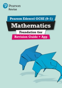 REVISE Edexcel GCSE (9-1) Mathematics Foundation Revision Guide (with online edition) : for the 2015 qualifications Foundation, Mixed media product Book