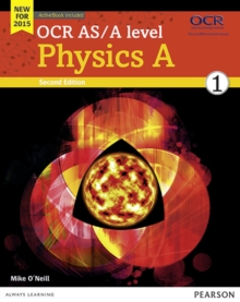 OCR AS/A Level Physics A : Student Book 1 + ActiveBook, Mixed media product Book