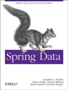 Spring Data: The Definitive Guide, Paperback Book
