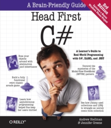 Head First C# : A Learner's Guide to Real-World Programming with C#, XAML, and .NET, Paperback Book
