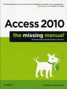 Access 2010: The Missing Manual, Paperback Book