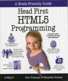 Head First HTML5 Programming : Building Web Apps with JavaScript, Paperback Book