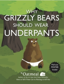 Why Grizzly Bears Should Wear Underpants, Paperback Book
