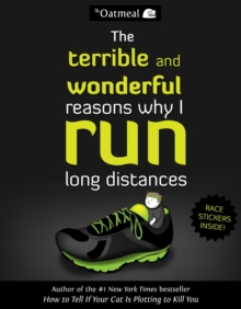 Terrible and Wonderful Reasons Why I Run Long Distances, Paperback Book