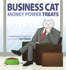 Business Cat: Money, Power, Treats, Hardback Book