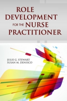 Role Development For The Nurse Practitioner, Paperback Book