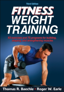 Fitness Weight Training-3rd Edition, Paperback Book