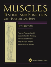Muscles: Testing and Function, with Posture and Pain, Hardback Book