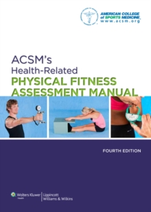 ACSM's Health-related Physical Fitness Assessment Manual, Paperback Book