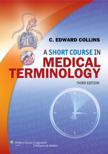 A Short Course in Medical Terminology, Paperback Book