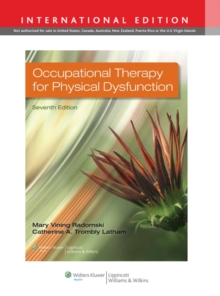Occupational Therapy for Physical Dysfunction, Hardback Book