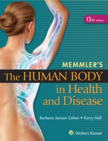Memmler's The Human Body in Health and Disease, Paperback Book