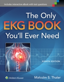 The Only EKG Book You'll Ever Need, Paperback Book