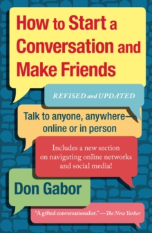 How To Start A Conversation And Make Friends : Revised And Updated, Paperback Book