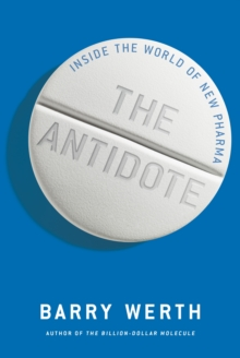 Antidote: Inside the World of Pharma, Hardback Book