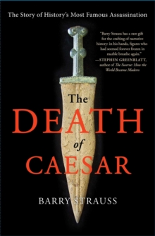 The Death of Caesar: The Story of History, Paperback Book