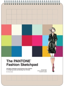 PANTONE Fashion Sketchpad :  420 Figure Templates and 60 Pantone Color Palettes for Designing Looks, Calendar Book