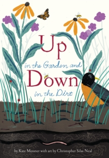 Up in the Garden and Down in the Dirt, Hardback Book