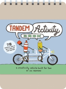 Tandem Activity Book : A Creativity Vehicle Built for Two!, Record book Book