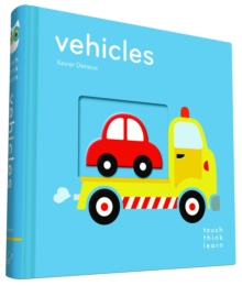 TouchThinkLearn: Vehicles, Board book Book