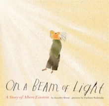 On a Beam of Light :  A Story of Albert Einstein, Paperback Book